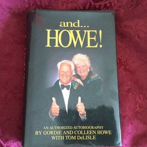 Other - And Howe!: The Autobiog Gordie Howe Signed Hockey
